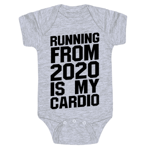 Running From 2020 Is My Cardio Baby One-Piece