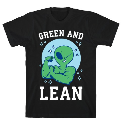 Green and Lean T-Shirt