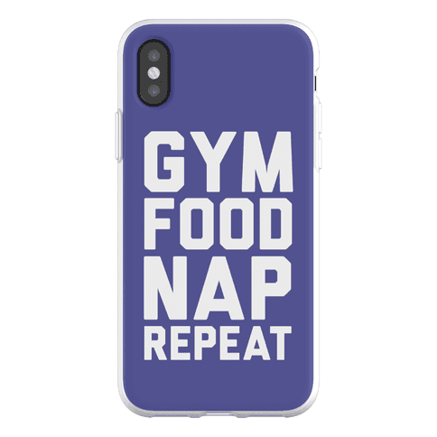 Gym Food Nap Repeat Phone Flexi-Case
