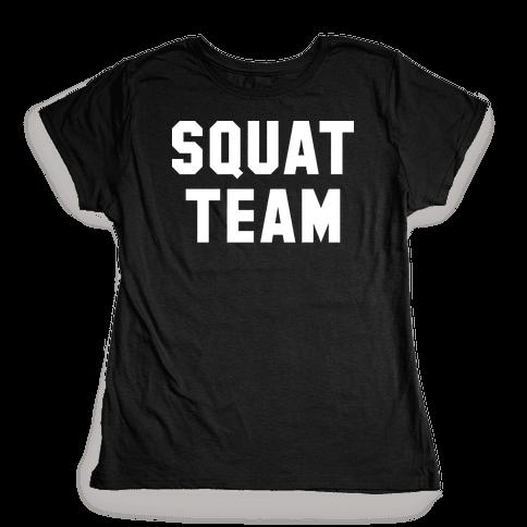 Squat Team Womens T-Shirt