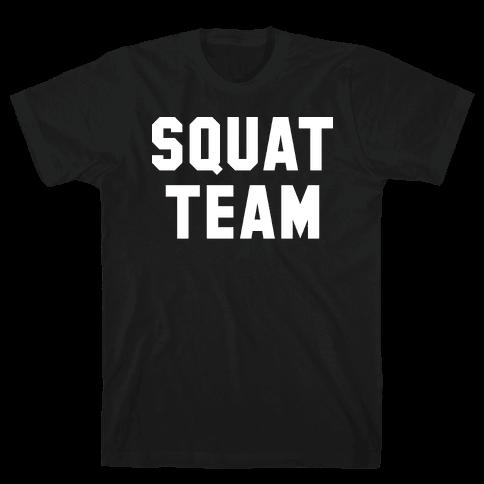 Squat Team Mens T-Shirt