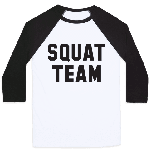 Squat Team Baseball Tee