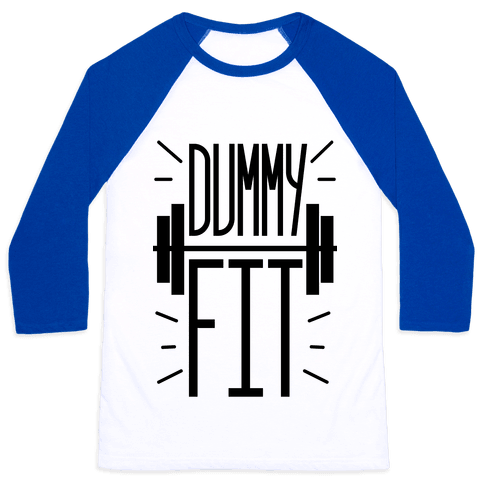 Dummy Fit Baseball Tee