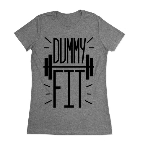 Dummy Fit Womens T-Shirt