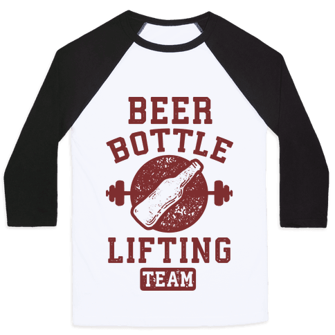 Beer Bottle Lifting Team Baseball Tee