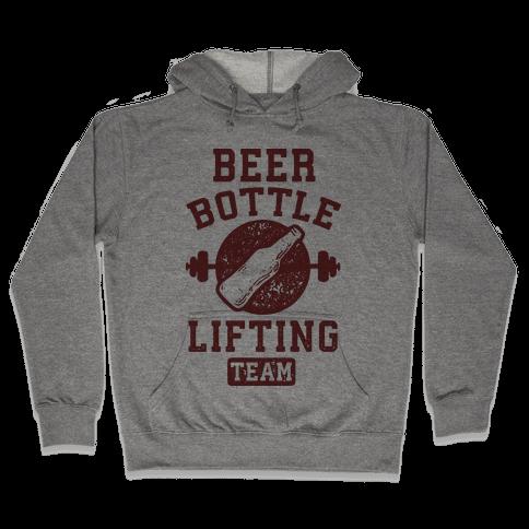 Beer Bottle Lifting Team Hooded Sweatshirt