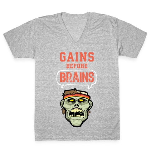 GAINS before BRAINS! V-Neck Tee Shirt