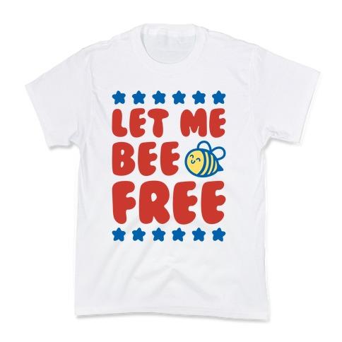 Let Me Be Free Kids T-Shirt