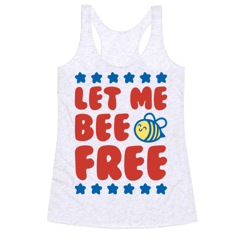Let Me Be Free Racerback Tank Top
