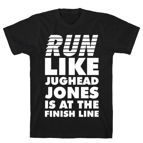 Run Like Jughead is at the Finish Line Mens/Unisex T-Shirt