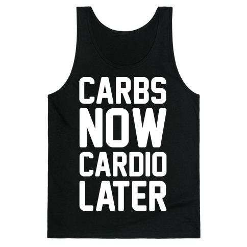 Carbs Now Cardio Later White Print Tank Top