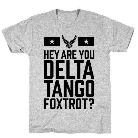 Delta Tango Foxtrot (Air Force) T-Shirt