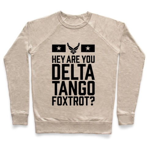 Delta Tango Foxtrot (Air Force) Pullover