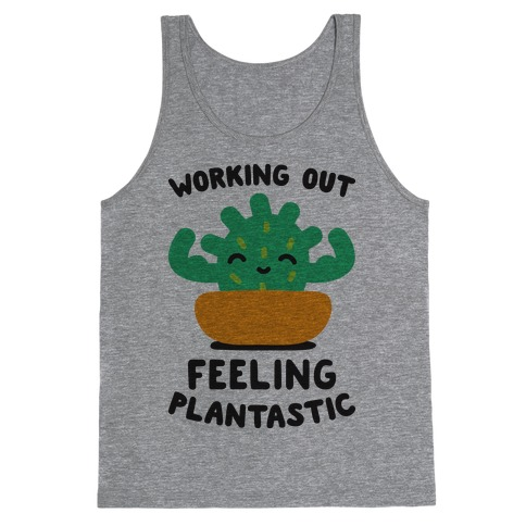 Working Out Feeling Plantastic Tank Top