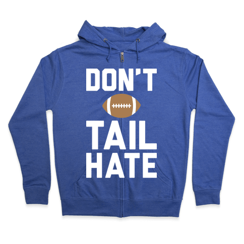 Don't Tail Hate (White) Zip Hoodie