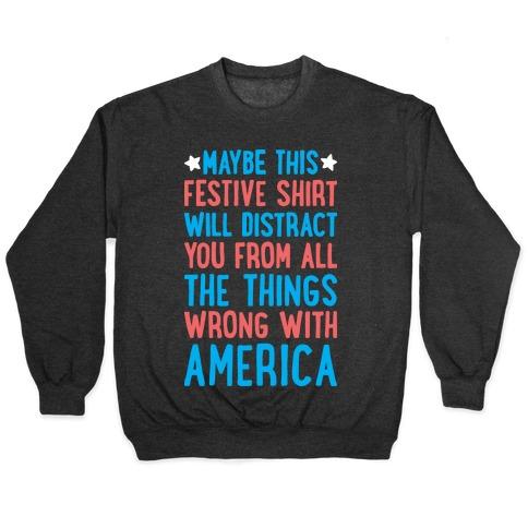 Festive American Distraction Pullover