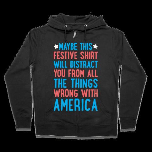 Festive American Distraction Zip Hoodie