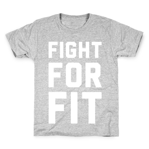 Fight For Fit Kids T-Shirt