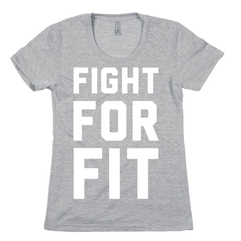 Fight For Fit Womens T-Shirt