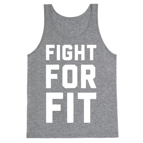 Fight For Fit Tank Top
