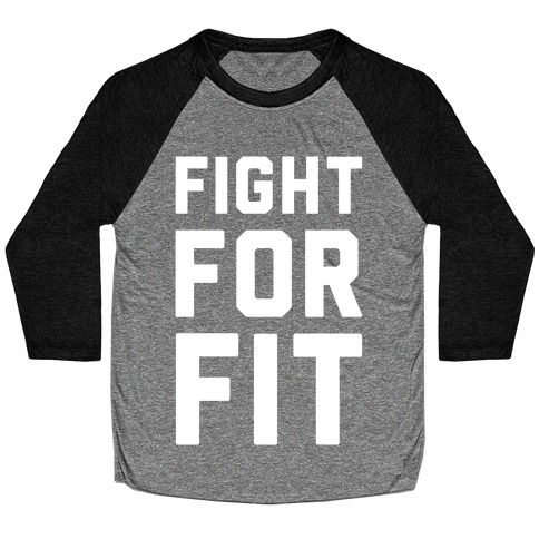 Fight For Fit Baseball Tee