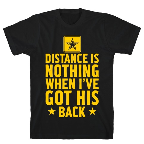 I've Got His Back (Army) T-Shirt