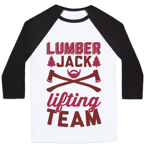 Lumberjack Lifting Team Baseball Tee