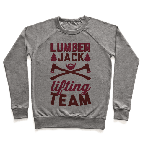 Lumberjack Lifting Team Pullover