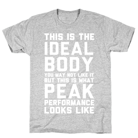 This Is The Ideal Body Mens T-Shirt