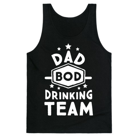 Dad Bod Drinking Team Tank Top