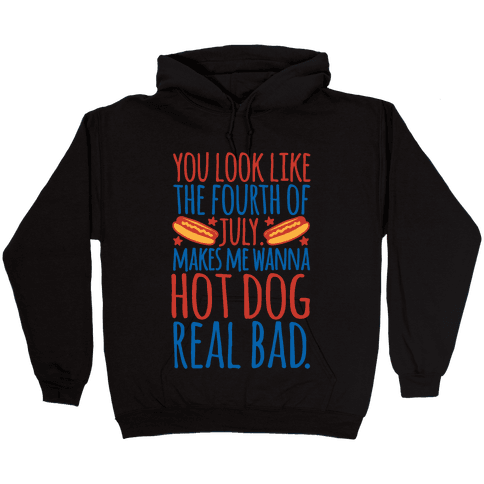 You Look Just Like The Fourth of July White Print Hooded Sweatshirt