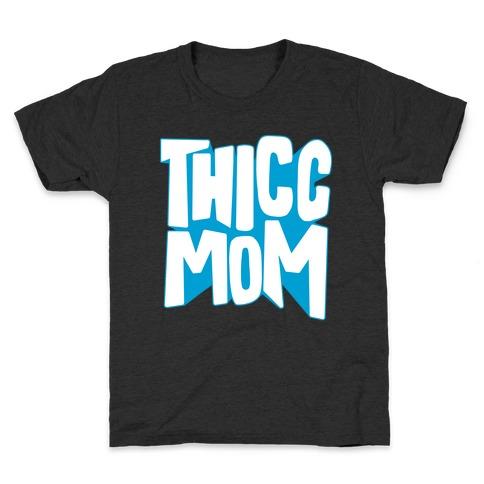 Thicc Mom Kids T-Shirt