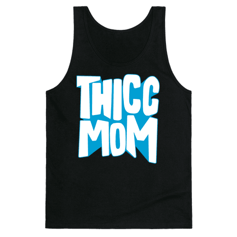 Thicc Mom Tank Top