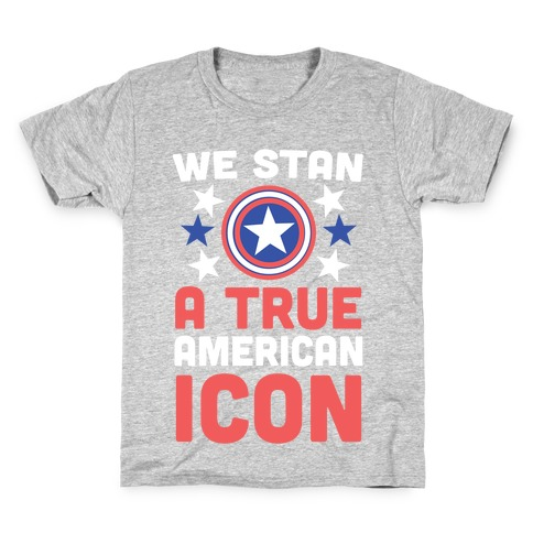 We Stan a True American Icon Kids T-Shirt