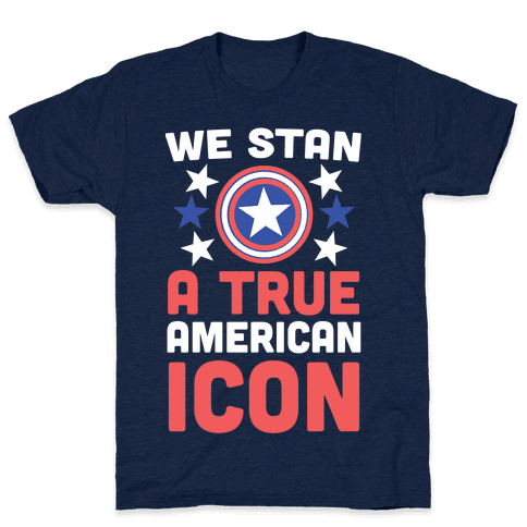 We Stan a True American Icon Mens/Unisex T-Shirt