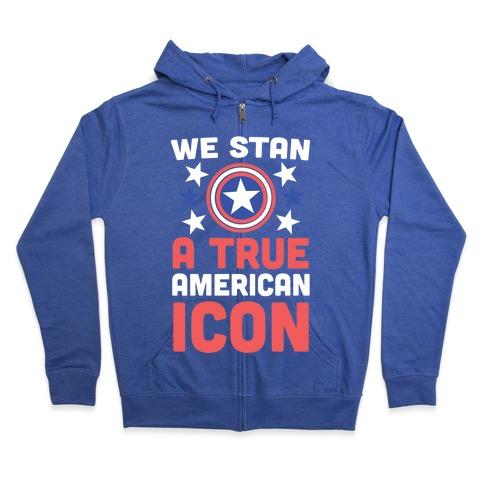We Stan a True American Icon Zip Hoodie