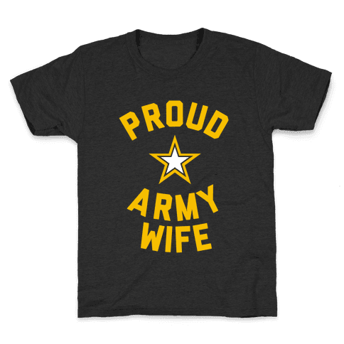 Proud Army Wife Kids T-Shirt