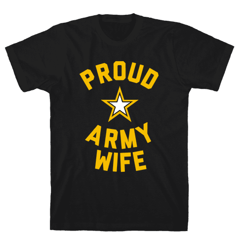 Proud Army Wife Mens/Unisex T-Shirt