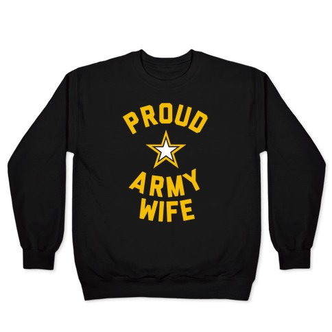 Proud Army Wife Pullover