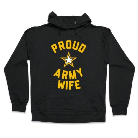 Proud Army Wife Hooded Sweatshirt