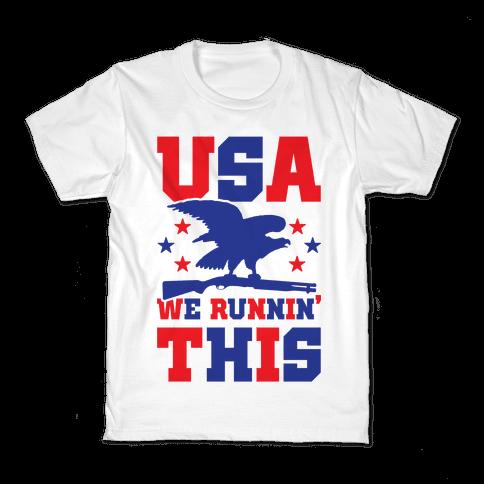 USA We Runnin' This Kids T-Shirt