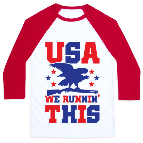 USA We Runnin' This Baseball Tee