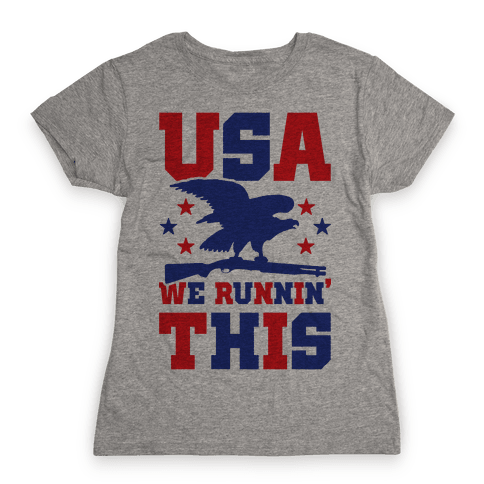 USA We Runnin' This Womens T-Shirt