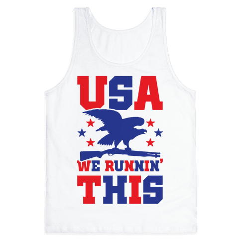 USA We Runnin' This Tank Top