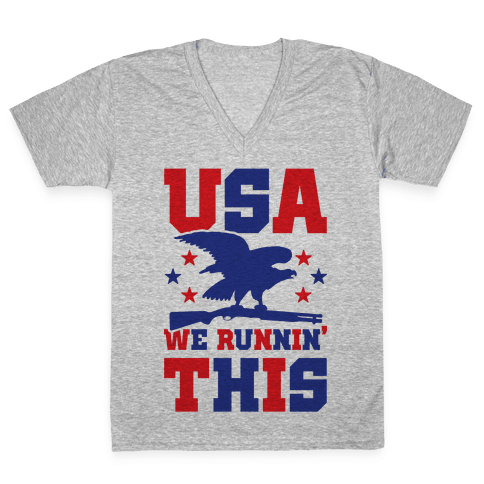 USA We Runnin' This V-Neck Tee Shirt