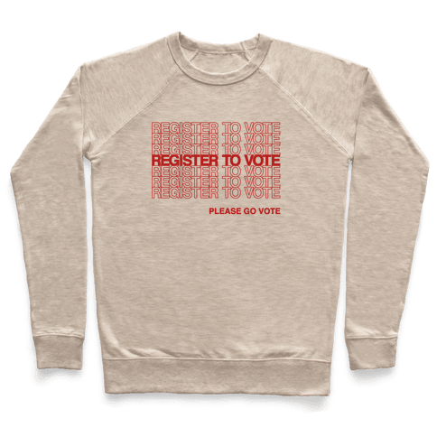Register To Vote Thank You Bag Parody Pullover