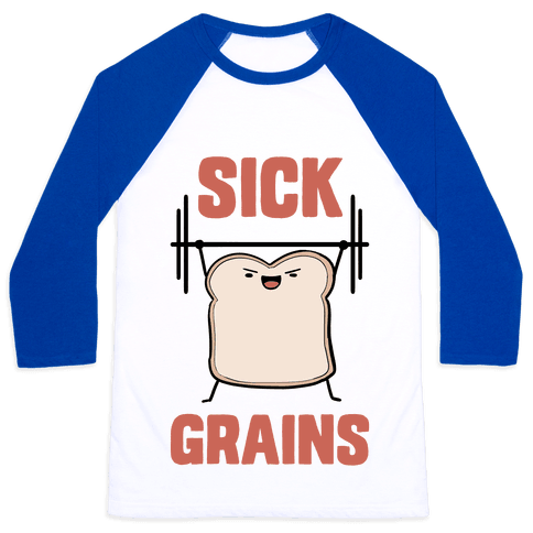 Sick Grains Baseball Tee