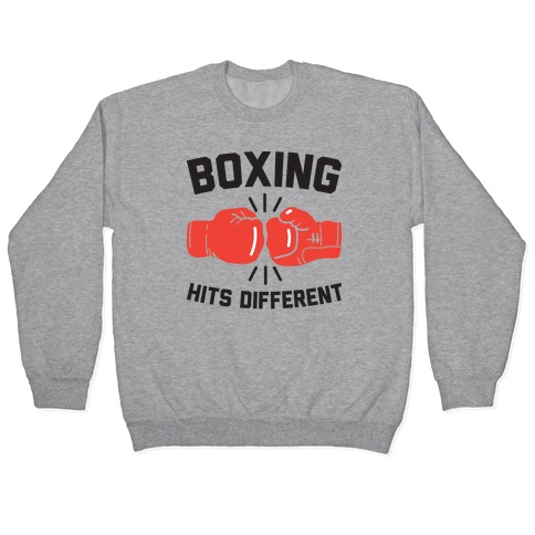 Boxing Hits Different Pullover