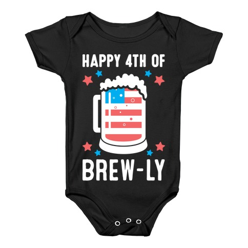 Happy 4th of Brew-ly Baby Onesy
