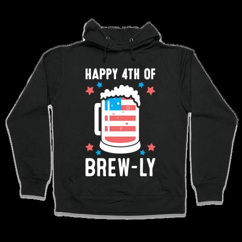 Happy 4th of Brew-ly Hooded Sweatshirt